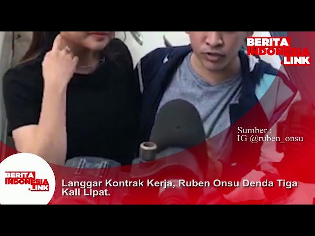 Langgar Kontrak Kerja, Ruben Onsu didenda harus bayar 3x lipat nilainya!!