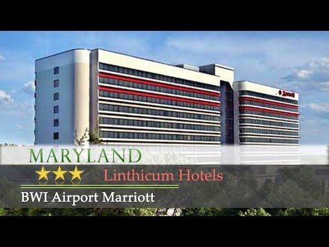 BWI Airport Marriott - Linthicum Hotels, Maryland