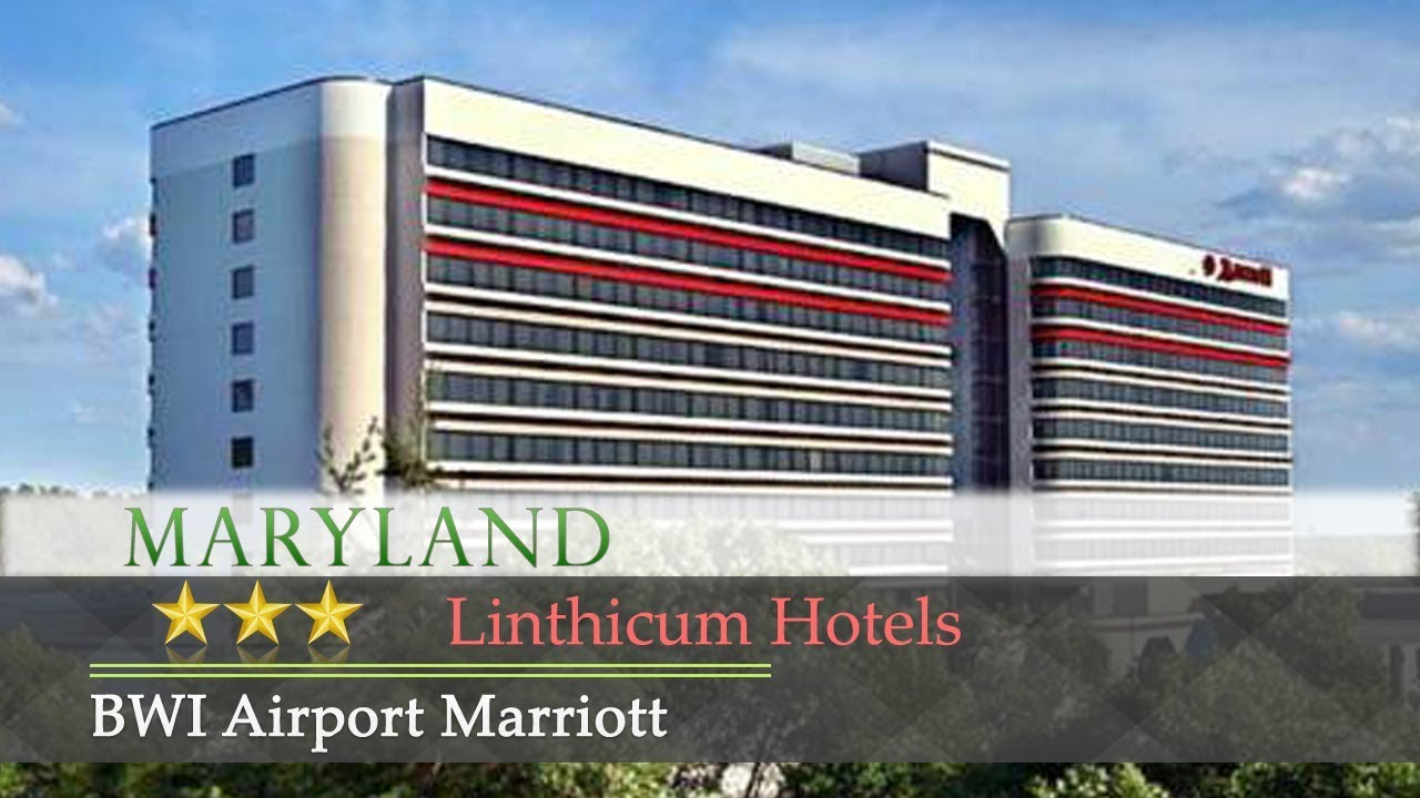 Bwi Airport Marriott Linthi Hotels Maryland