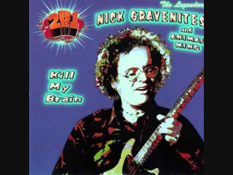 NICK GRAVENITES and ANIMAL MIND - Bad Talking Blues