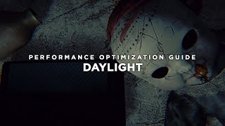 Daylight 2014 - How To Fix Lag/Get More FPS and Improve Performance