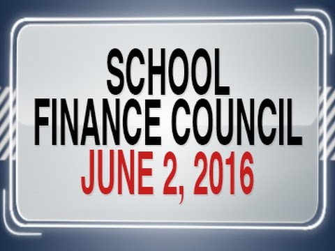 School Finance Council - June 2, 2016