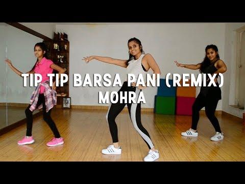 Mohra - Tip Tip Barsa Pani (Remix) | @DanceInspire Choreography | 2017