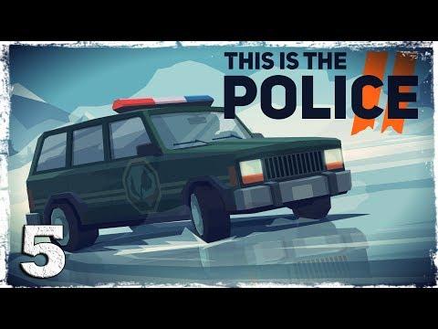 Смотреть прохождение игры This Is the Police 2. #5: Обезвредить бомбу.