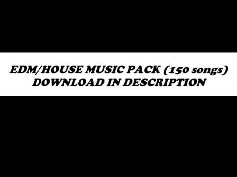 2016 EDM/HOUSE PACK DOWNLOAD (150 songs)