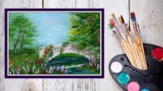 Уроки рисования  Рисуем картину Заброшенный мост Гуашью! #Dari_Art