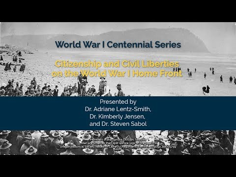 Citizenship and Civil Liberties on the World War I Home Fron