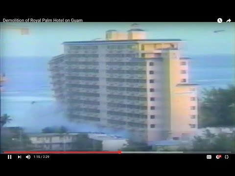 Guam - Demolition of Royal Palm Hotel