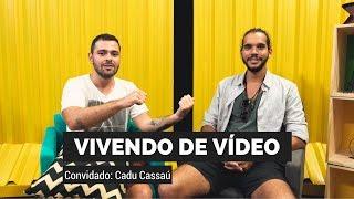 Baixar COMO VIVER FAZENDO VÍDEOS - Cadu Cassaú (Se Joga Cara) | Criadores #1