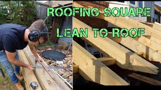 Roofing Square und Lean to Roof