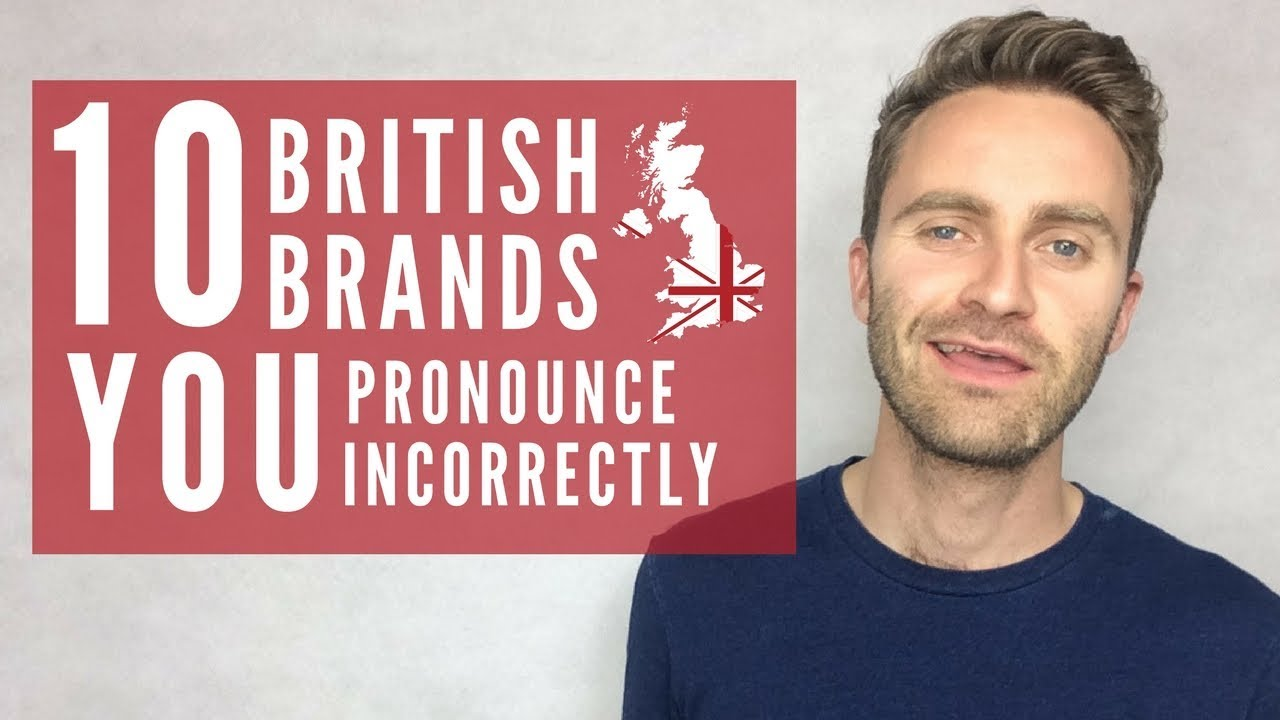 10 mistakes in the pronunciation of the names of famous brands