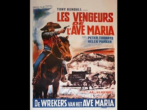 Les vengeurs de l'Ave Maria - Film Complet en version Française by Film&Clips