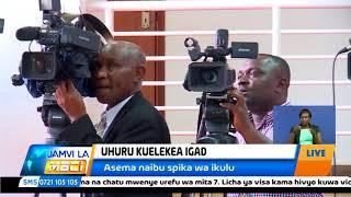 Rais Uhuru Kenyatta aelekea Ethopia kuhudhuria mkutano wa IGAD
