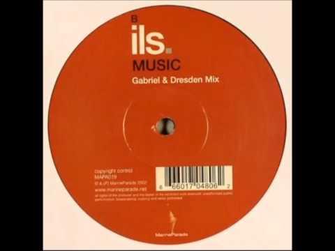 ILS - Music ( Gabriel & Dresden Mix )