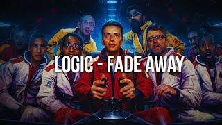 Logic Fade Away Lyrics 1080p