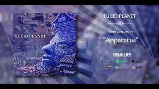 LUCID PLANET - Lucid Planet |FULL ALBUM 2015! FFO : Tool - Rishloo.