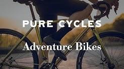 Pure Cycles Gravel Adventure Bikes