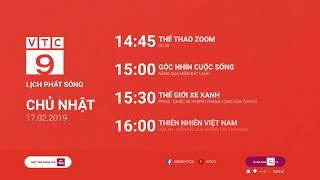 Lịch phát sóng VTC9 ngày 17/02/2019
