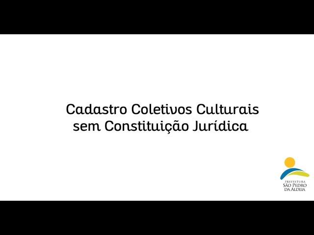 LEI ALDIR BLANC   CADASTRO COLETIVOS CULTURAIS SEM CONSTITUÍÇÃO JURÍDICA