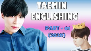 TAEMIN'S ENGLISH EVOLUTION PART1