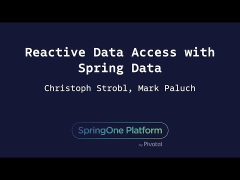 Reactive Data Access with Spring Data - Christoph Strobl, Mark Paluch