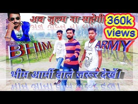 New Dance Video Bhim Song || Ab Julm Na Sahegi  Bhim Army  ¦| HINDI MEDIUM GROUP