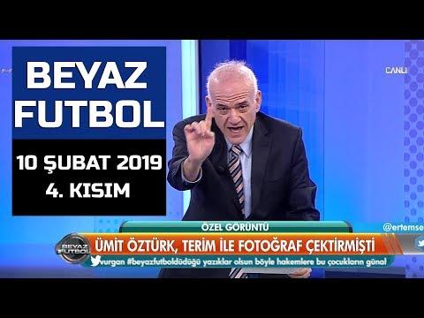 (..) Beyaz Futbol 10 Şubat 2019 Kısım 4/5 - Beyaz TV