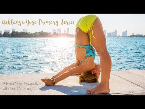 Ashtanga Yoga Primary Series with Kino MacGregor, All New 16 Class Course!