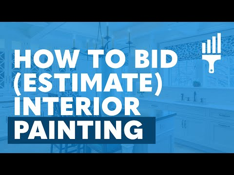 """""""How to Bid (Estimate) Interior Painting"""" By Painting Business Pro"""