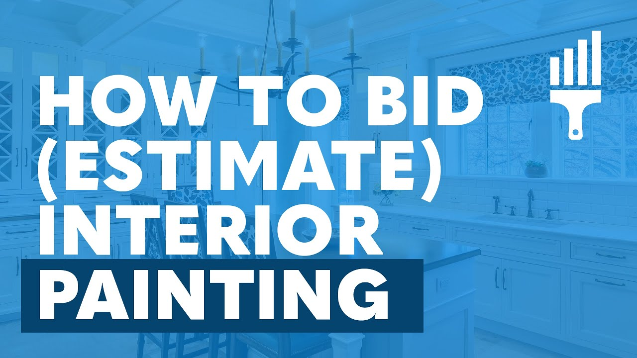 How To Bid Estimate Interior Painting By Painting Business Pro Youtube