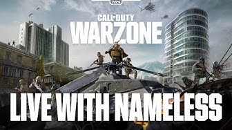 Call of Duty: WARZONE - Live with NAMELESS