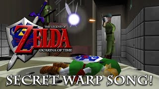 The Legend of Zelda - Ocarina of Time - Secret Warp Song!