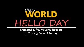 World Hello Day - Pittsburg State University