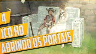 Ico HD Detonado Parte 4 - Abrindo os Portais [PT-BR]