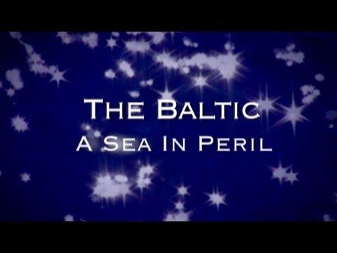 The Baltic: A Sea in Peril