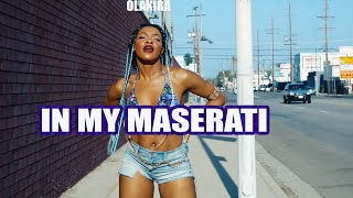 Olakira - In My Maserati ( Chechi Sarai )