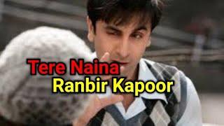 Tere Naina   Ranbir Kapoor   Ileana D'Cruz   Shankar Mahadevan   WhatsApp Status