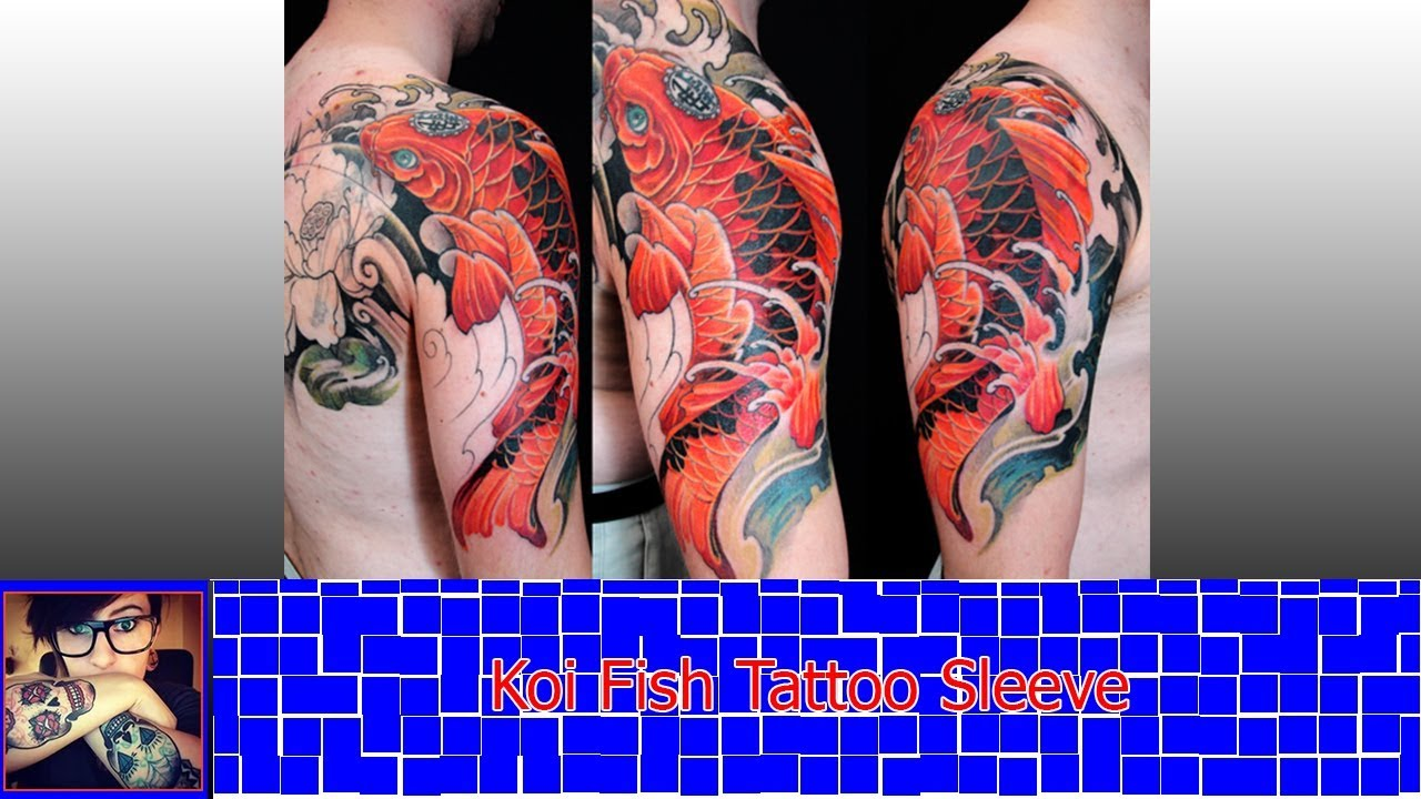Koi Fish Tattoo Sleeve as the Symbol of Luck and Power - YouTube
