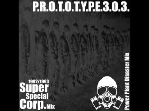 Prototype 303 ‎– 1992/1993 Super Special Corp. Mix