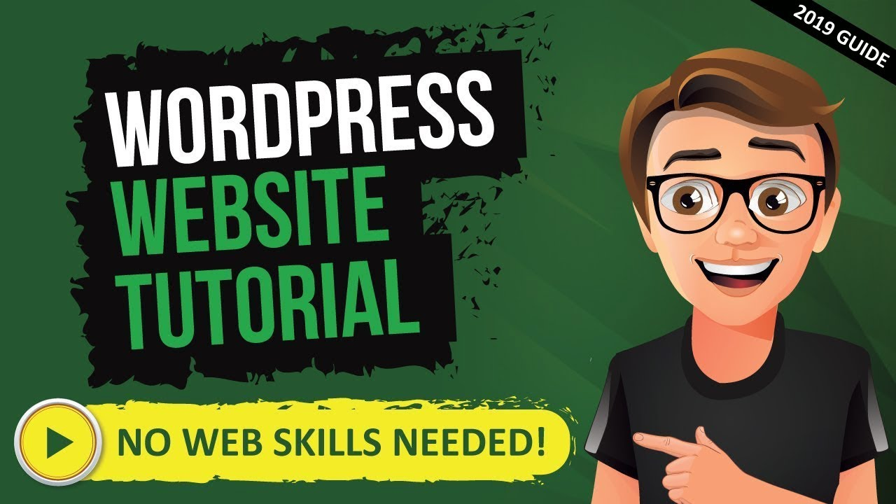 How To Make A Website With WordPress 2019 [WordPress Tutorial For Beginners]