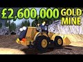 £2,600,000 GOLD MINE | Farming Simulator 2017