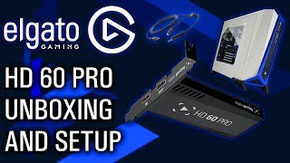 Elgato HD60 Pro Unboxing and Setup