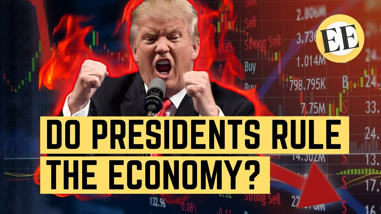 """Can Presidents """"Make or Break"""" an Economy?"""