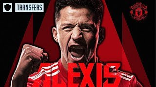 ALEXIS SANCHEZ TRANSFER TO MAN UNITED CONFIRMED | OFFICIAL TRANSFER REACTION FT UNITED PEOPLES TV