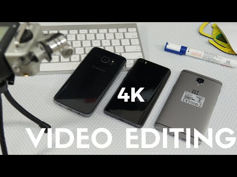 Editing a 4K Video on OnePlus 3 Vs Samsung Galaxy S7 Vs Mi5 - Phone Radar