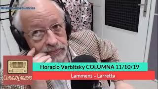 EL DESTAPE - Horacio Verbitsky - Larreta y Lammens - 11 10 19