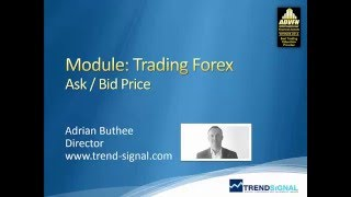 Trading Forex - Bid and Ask price, pricing for the Forex markets
