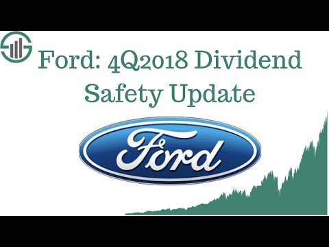 Ford Stock Dividend Safety: Automotive Stock Analyzed (4Q2018 UPDATE)
