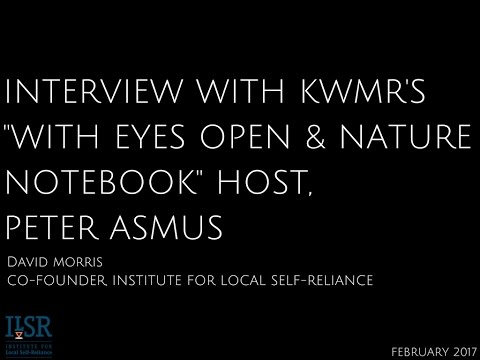 David Morris on KWMR Radio - Generating Community Wealth