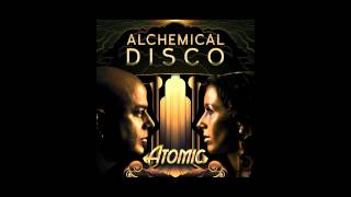 Alchemical Disco - Atomic (Lucius von Wahnfried Remix)